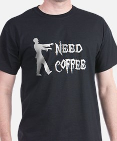 Zombie: Need Coffee T-Shirt