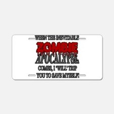 I Will Trip You Aluminum License Plate