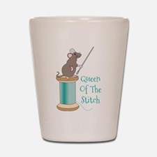 Queen of the Stitch Shot Glass