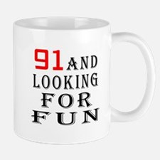 91 and looking for fun birthday designs Mug