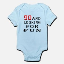 90 and looking for fun birthday designs Infant Bod