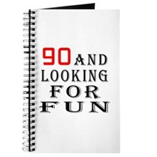 90 and looking for fun birthday designs Journal