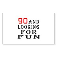 90 and looking for fun birthday designs Decal