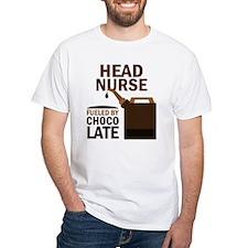 Head Nurse Fueled By Chocolate Shirt