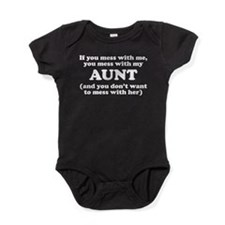 You Mess With My Aunt Baby Bodysuit