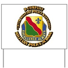 DUI - D Company - 787th MPB w Text Yard Sign