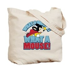 What A Mighty Mouse Tote Bag