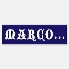 Marco! Bumper Bumper Bumper Sticker