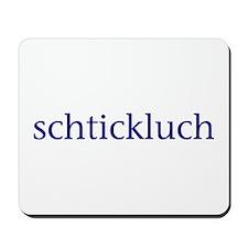 Schtickluch Mousepad