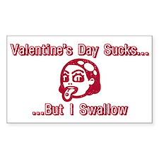 Valentine's Day Sucks But I S Sticker (Rectangular