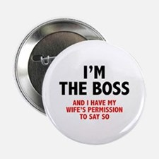 "I'm The Boss 2.25"" Button"