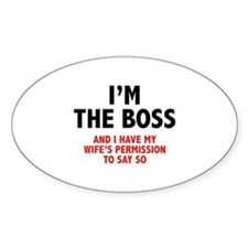 I'm The Boss Decal