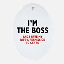 I'm The Boss Ornament (Oval)