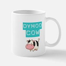 DYMOO COW! Mugs