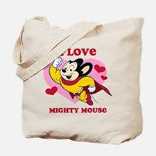 I Love Mighty Mouse Tote Bag