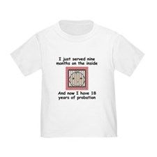 18 Years Of Probation T-Shirt
