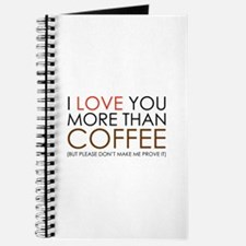 I love You More Than Coffee Journal