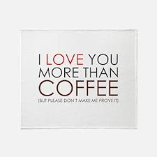 I love You More Than Coffee Stadium Blanket