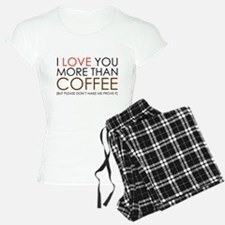 I love You More Than Coffee Pajamas