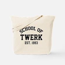 School Of Twerk Tote Bag