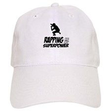Rapping is my Superpower Baseball Cap