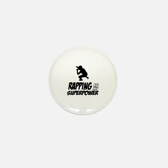 Rapping is my Superpower Mini Button