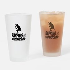 Rapping is my Superpower Drinking Glass