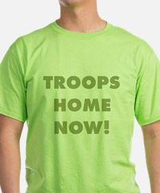Troops Home Now! T-Shirt