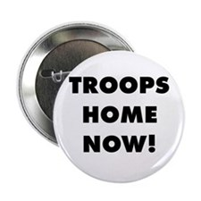 Troops Home Now! Button