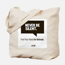 Never Be Silent Tote Bag