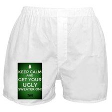 Keep Calm get your UGLY SWEATER ON Boxer Shorts