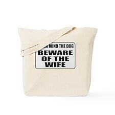 Beware Of The Wife Tote Bag