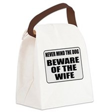 Beware Of The Wife Canvas Lunch Bag