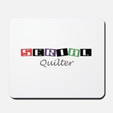 Serial Quilter Mousepad