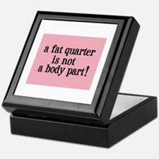 Fat Quarter - Not a Body Part - Quilting Tile Box