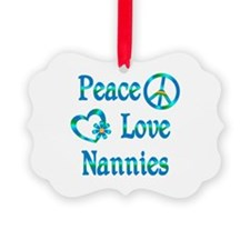 Peace Love Nannies Ornament