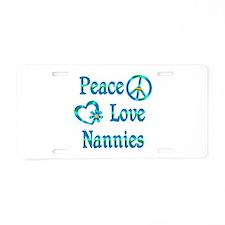 Peace Love Nannies Aluminum License Plate