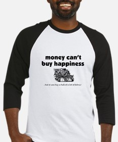Money Can't Buy Happiness - F Baseball Jersey