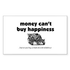 Money Can't Buy Happiness - F Sticker (Rectangular
