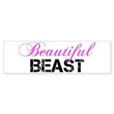 Beautiful Beast Bumper Bumper Sticker