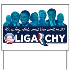 Oligarchy Yard Sign