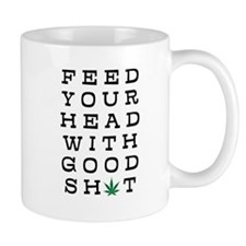 FEED YOUR HEAD WITH GOOD SHIT (LEAF) Mugs