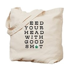 FEED YOUR HEAD WITH GOOD SHIT (LEAF) Tote Bag