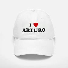 I Love ARTURO Baseball Baseball Cap