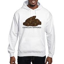 Coprolite Happened -- Hoodie