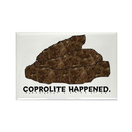 Coprolite Happened -- Rectangle Magnet (10 pack)