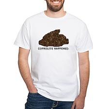 Coprolite Happened -- Shirt