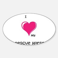 I Love my rescue horse Decal