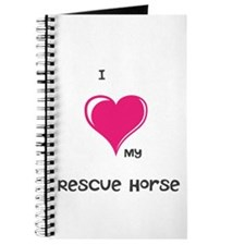 I Love my rescue horse Journal