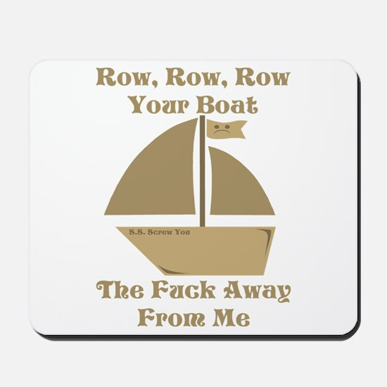Row your Boat Mousepad